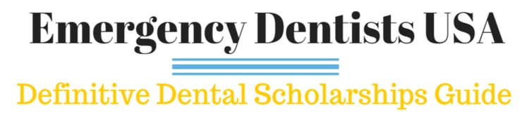 dental scholarships emergency dentists usa